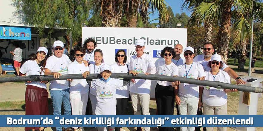 """Bodrum'da """"deniz kirliliği farkındalığı"""" etkinliği düzenlendi"""