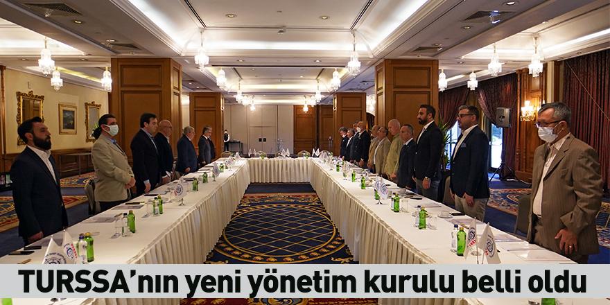 TURSSA'nın yeni yönetim kurulu belli oldu