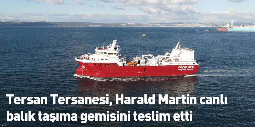 Tersan Tersanesi, Harald Martin canlı balık taşıma gemisini teslim etti