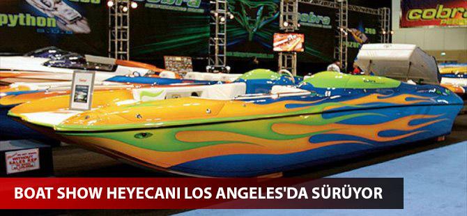 Boat Show heyecanı Los Angeles'da sürüyor