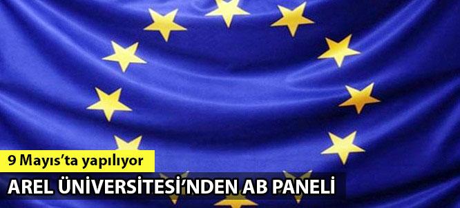 İstanbul Arel Üniversitesi, AB'de Rekabet-İnovasyon ve Girişimcilik Paneli düzenliyor