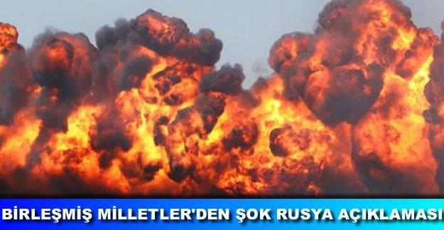Birleşmiş Milletler Rusya'yı savaş suçu işlemekle suçladı