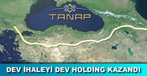TANAP boru hattının kritik ihalesini Tekfen Holding kazandı