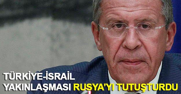 Türkiye-İsrail yakınlaşması Rusya'yı tutuşturdu
