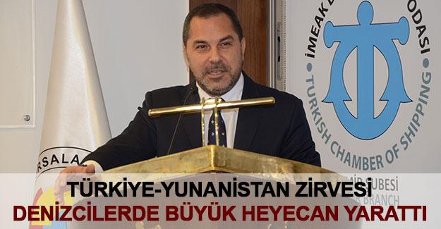 Türkiye-Yunanistan zirvesi denizcilerde büyük heyecan yarattı