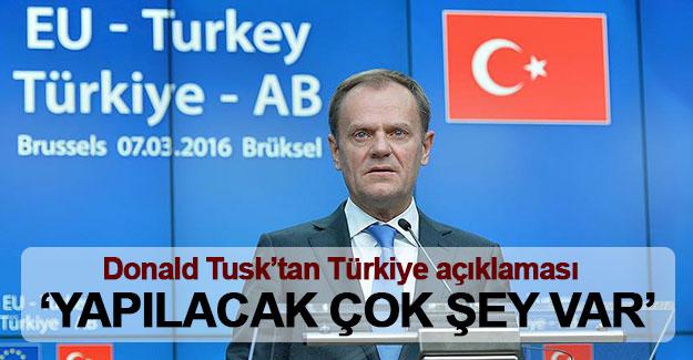 Donald Tusk'tan Türkiye açıklaması: Yapılacak çok şey var