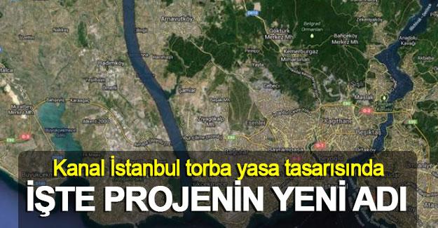 Kanal İstanbul İmar Kanunu'na 'su yolu' adıyla eklendi