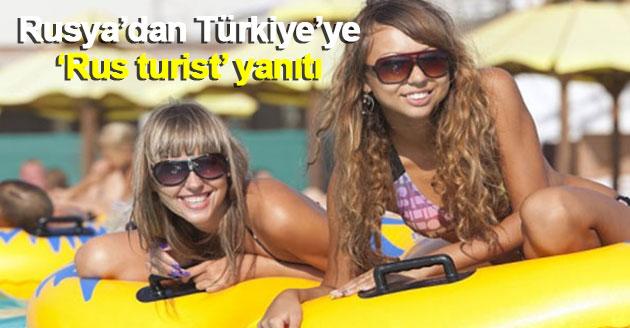 """Rusya'dan Türkiye'ye """"Rus turist"""" yanıtı"""