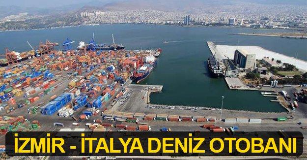 İzmir'den İtalya'ya deniz otobanı