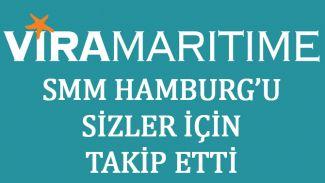 Vira Maritime, SMM Hamburg'u sizler için takip etti