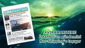 Vira Maritime, İstanbul'un gündemini Nor-Shipping'e taşıyor