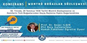 PRÜ'de Montrö Boğazlar Sözleşmesi Konferansı