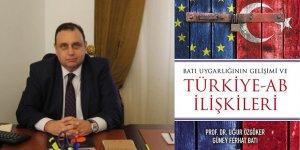 'Batı Uygarlığı'nın Gelişimi ve Türkiye-AB İlişkileri'