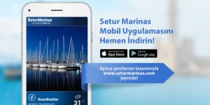 Setur Marinas'ın mobil uygulaması yenilendi