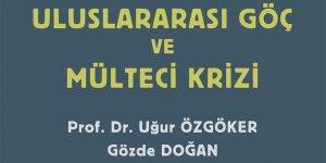 Prof. Özgöker'den 'Uluslararası Göç ve Mülteci Krizi