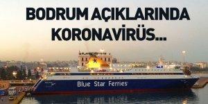 Bodrum Açıklarındaki Gemide Koronavirüs Tespit Edildi