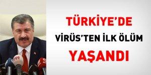Türkiye'de Virüsten İlk Ölüm Gerçekleşti