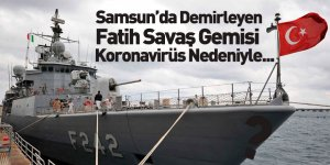 Samsun'da Demirleyen Savaş Gemisinde Koronavirüs Önlemi