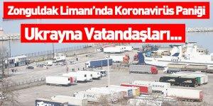 Zonguldak Limanı'nda Koronavirüs Paniği