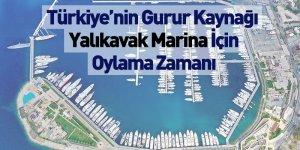 Türkiye'nin Gurur Kaynağı Yalıkavak Marina İçin Oylama Zamanı