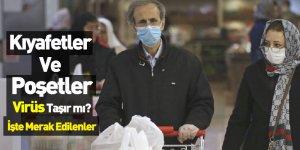 Poşetler ve Kıyafetler Koronavirüs Taşır mı?