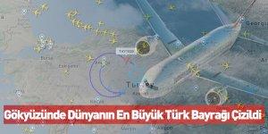 Gökyüzünde Dünyanın En Büyük Türk Bayrağı Çizildi