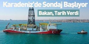 Karadeniz'de İlk Sondaj Başlıyor Bakan, Tarih Verdi