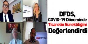 DFDS, COVID-19 Döneminde Ticaretin Sürekliliğini Değerlendirdi