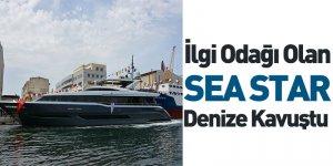 İlgi Odağı Olan SEA STAR Denize Kavuştu