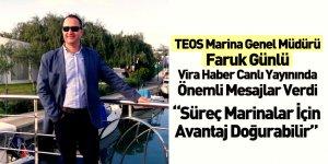 TEOS Marina Genel Müdürü Faruk Günlü Vira Haber'in Canlı Yayın Konuğu Oldu