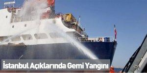 İstanbul Açıklarında Gemi Yangını