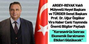TÜRDER Genel Başkanı Prof. Dr. Uğur Özgöker Vira Haber Canlı Yayının Konuğu Oldu