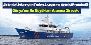 Akdeniz Üniversitesi'nden Araştırma Gemisi Protokolü!