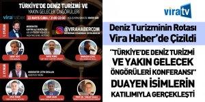 'Türkiye'de Deniz Turizmi' Konferansı Vira Haber'de Gerçekleşti