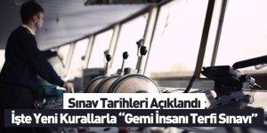 Gemi İnsanı Terfi Sınavları 1 Haziran'da başlıyor