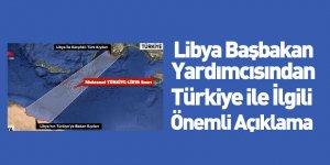 Libya Başbakan Yardımcısından Türkiye ile İlgili Önemli Açıklama
