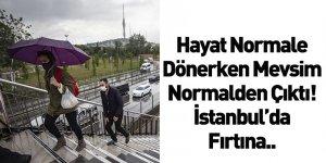Meteoroloji'den İstanbul İçin Fırtına Uyarısı!