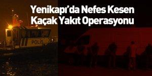 Kaçak Akaryakıt Operasyonunda 11 Kişi Gözaltına Alındı