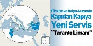 """Türkiye Ve İtalya Arasında Kapıdan Kapıya Yeni Servis """"Taranto Limanı"""""""