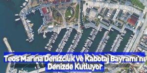 Teos Marina Denizcilik ve Kabotaj Bayramı'nı Denizde Kutluyor