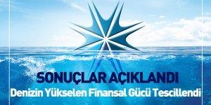 Denizin Yükselen Finansal Gücü Tescillendi