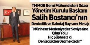 TMMOB Gemi Mühendisleri Odası Yönetim Kurulu Başkanı Salih Bostancı'nın Denizcilik ve Kabotaj Bayramı Mesajı