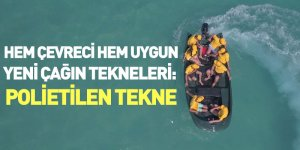 Hem Çevreci Hem Uygun Yeni Çağın Tekneleri: Polietilen Tekne