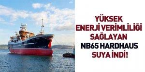 Yüksek Enerji Verimliliği Sağlayan NB65 HARDHAUS Suya İndi!