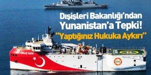 Dışişleri Bakanlığı'ndan, Yunanistan'a NAVTEX Tepkisi
