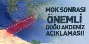 MGK'da Doğu Akdeniz Vurgusu!