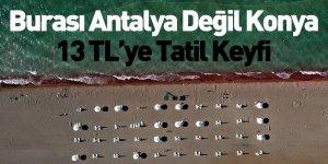 Fotoğraf Antalya'dan Değil Konya'dan
