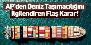 Avrupa Parlamentosu'ndan Deniz Taşımacılığı Kararı