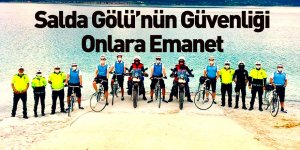 Salda Gölü'nün Güvenliği Bisikletli Martı Timi Sağlayacak