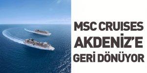 MSC Cruises Bu Yaz Akdeniz'de Tam Deneyim Sunarak Hizmet Vermeye Geri Dönüyor